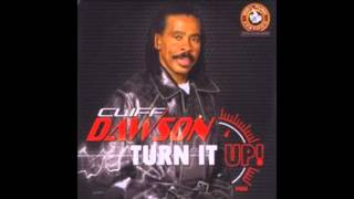 Download Cliff Dawson - Turn it up MP3 song and Music Video