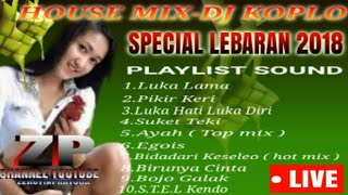 Single Terbaru -  House Mix Dj Koplo Special Lebaran 2018