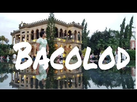 WHAT TO DO IN BACOLOD | 2019 TRAVEL GUIDE