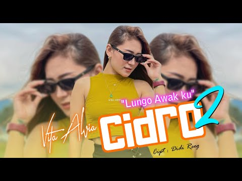 LUNGO AWAK KU [ Cidro 2 ] - Vita Alvia ( Official Music Video )