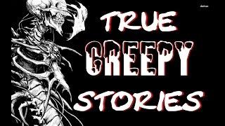2 True CREEPY Stories