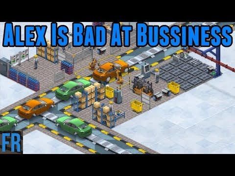Alex Is Bad At Bussiness - Production Line