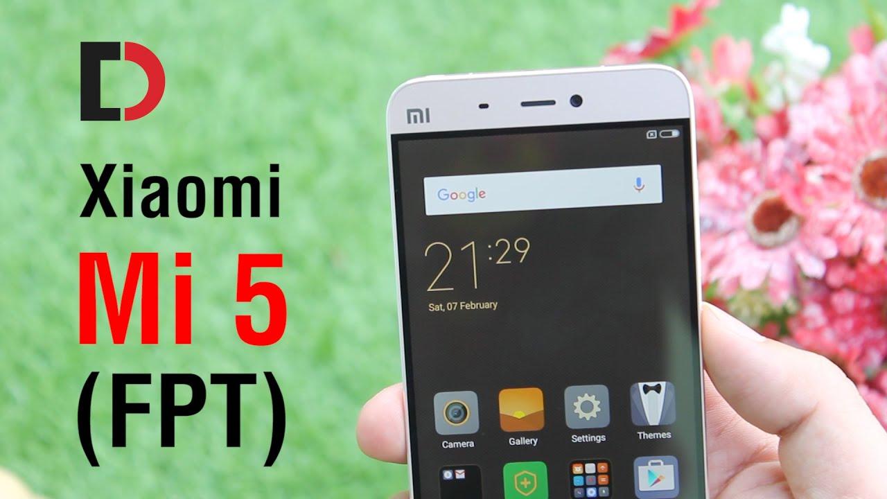 Đánh giá Xiaomi Mi 5 hàng FPT