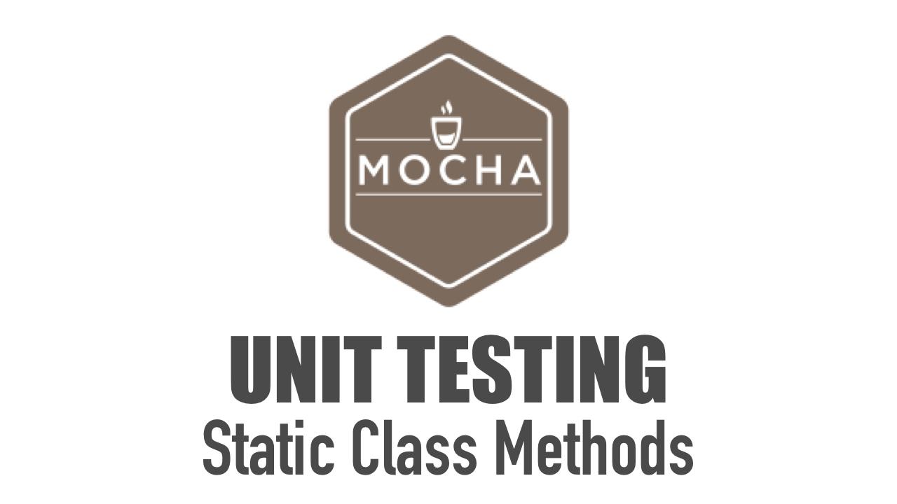Unit Testing Static Class Methods