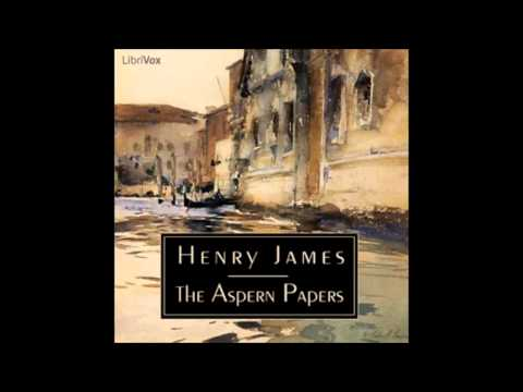 The Aspern Papers (audiobook) by Henry James - part (1/3)