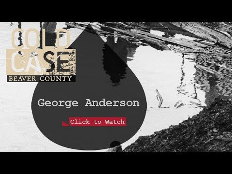 Cold Case Beaver County - George Anderson