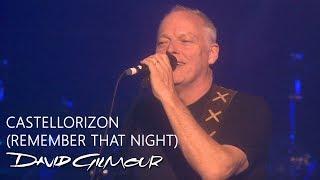David Gilmour - Castellorizon (Remember That Night)