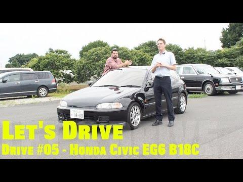 Let's Drive #05 – Honda EG6 B18C