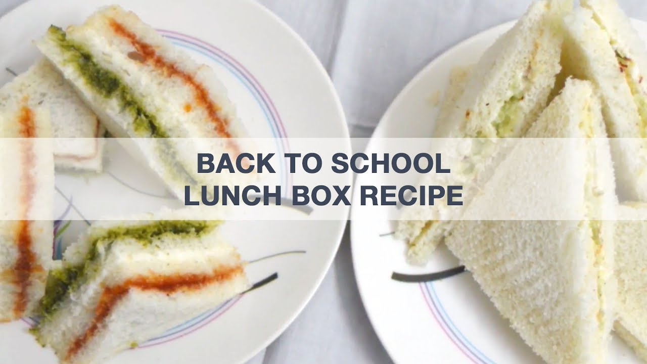 Kids Quick Lunch Box Recipes | Back To School - Easy To Make Lunch ...