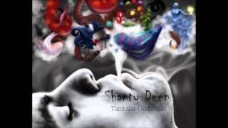 Shanty Deep -  Tanz der Gedanken