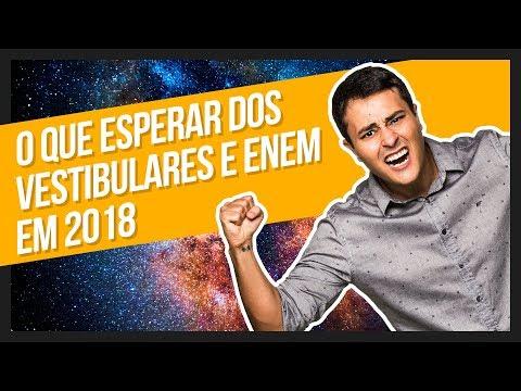 O que esperar dos VESTIBULARES e ENEM em 2018 | Prof. Paulo Jubilut