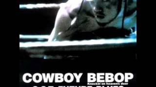 Cowboy Bebop OST 4 - Dijurido