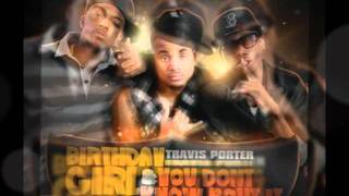 Travis Porter - You Dont Know About It Instrumental