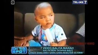 Download Video On The Spot - 7 Video Balita Marah MP3 3GP MP4