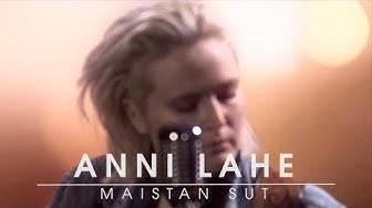 Anni Lahe - Maistan sut (akustinen Live)