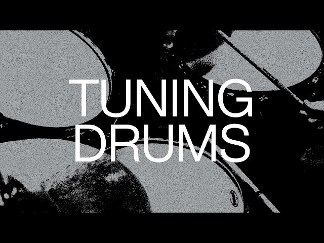 Tuning Drums | Official Drums Tutorial | Elevation Worship