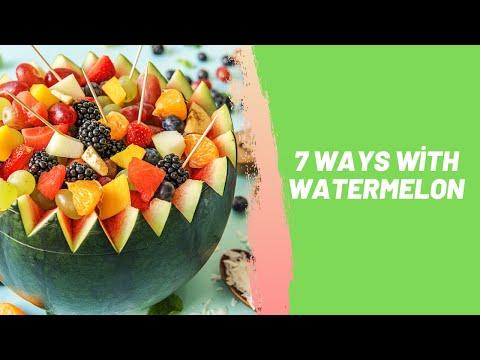 7 Ways With Watermelon