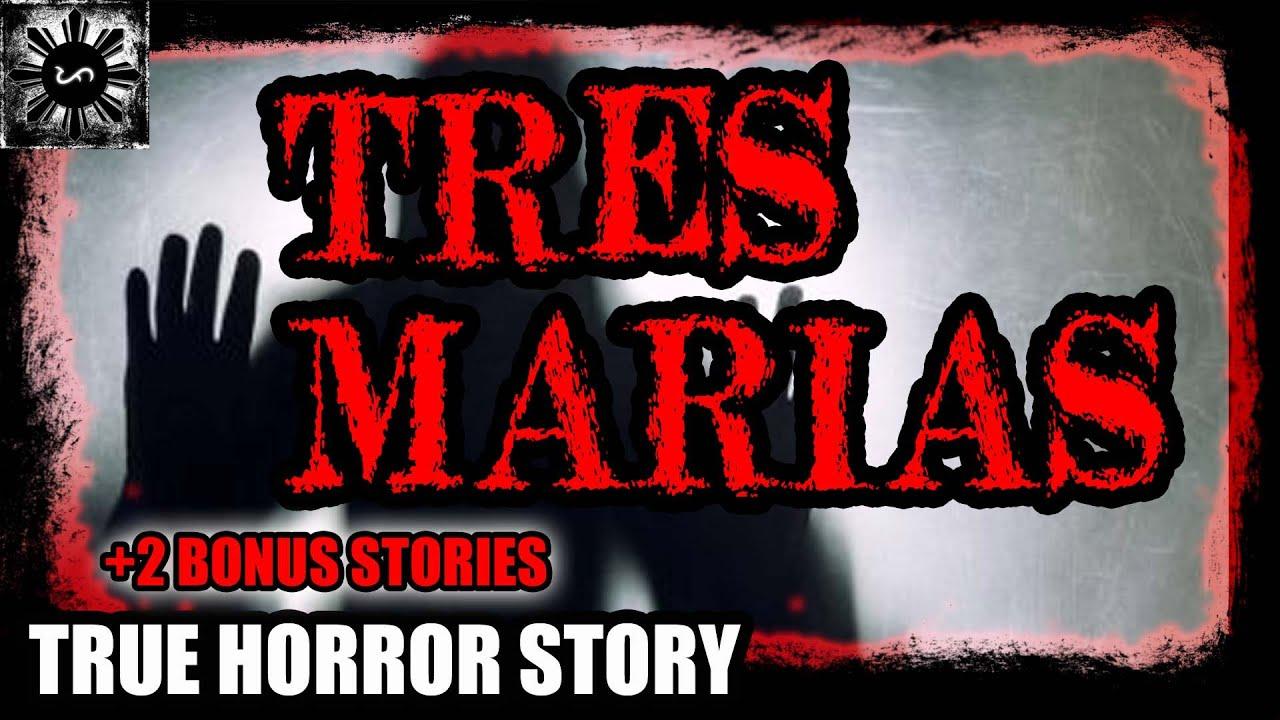 TRES MARIAS | TAGALOG HORROR STORY | (TRUE HORROR STORY)
