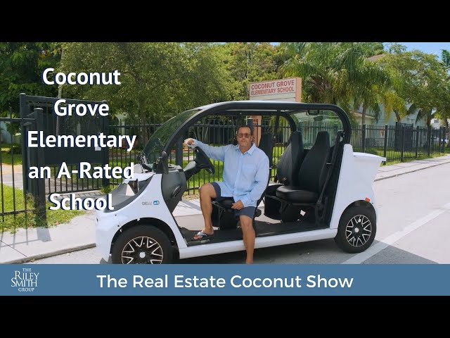 Coconut Grove Elementary School | The Real Estate Coconut Show