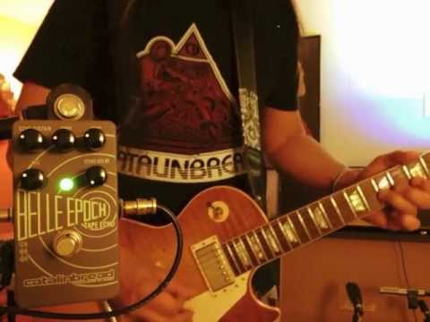 Catalinbread Belle Epoch Tape Echo: with a Les Paul into a Plexi