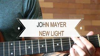 Download Lagu New Light - John Mayer (Guitar Lesson - Chords and Riffs) Mp3