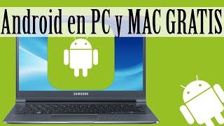 Top 3 | Tener Android en PC, MAC y Navegador GRATIS!