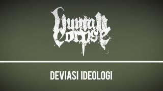 Human Corpse - Deviasi Ideologi