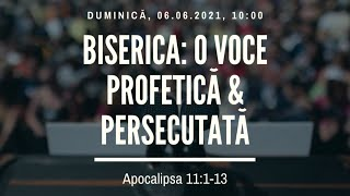 Sfânta Treime Brăila - 6 Iunie 2021 - Iosua Faur - Apocalipsa 11:1-13