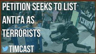 PETITION TO LABEL ANTIFA TERRORISTS HITS 250,000 SIGNATURES