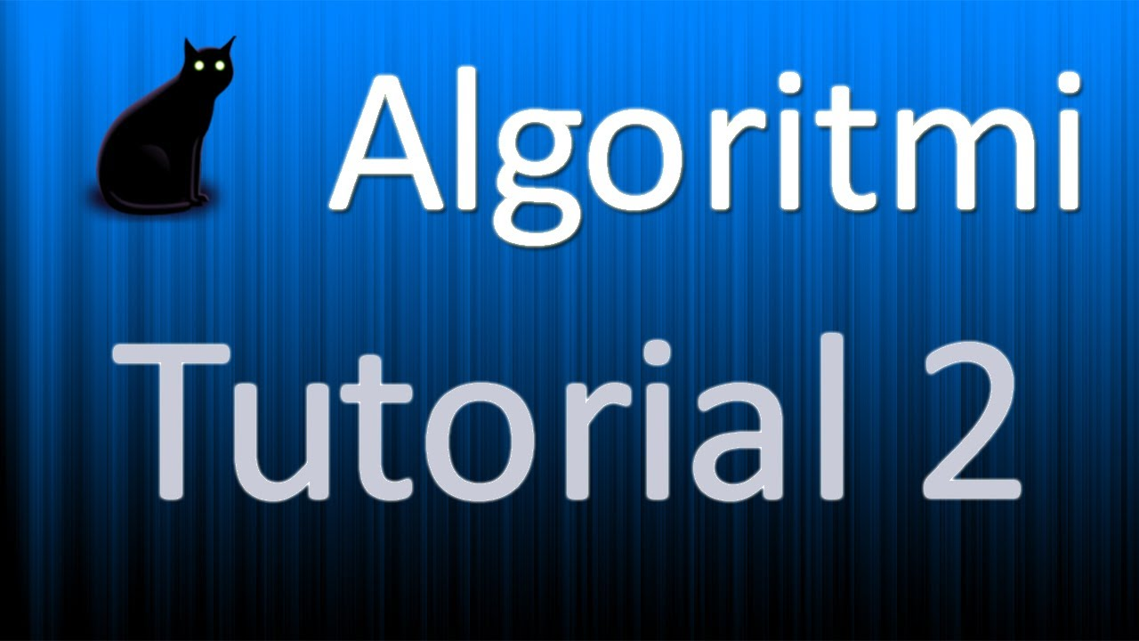 Tutorial algorit...Algoritmi
