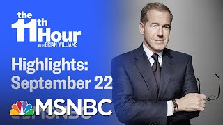 Watch The 11th Hour With Brian Williams Highlights: September 22nd, 2020 | MSNBC