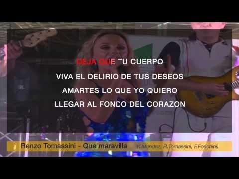 Renzo Tomassini - Que maravilla (karaoke+lyrics)