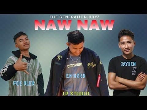 "Karen New Hip Hop Song 2018 ""Naw Naw"" by Eh Hser, Jayden, Poe Kler"