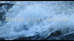 Prayer After A Surgery HD
