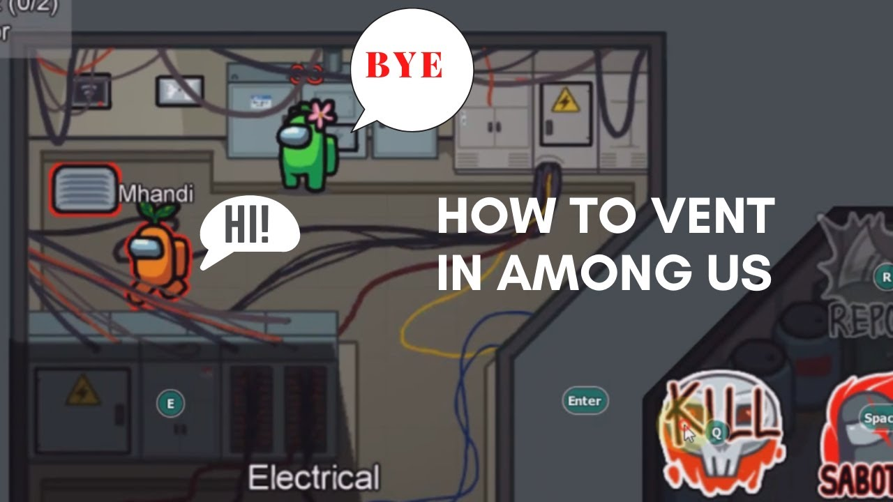 How To Vent In Among US? - YouTube