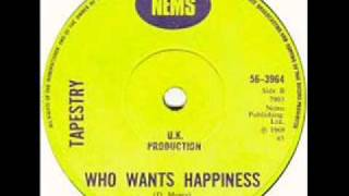Tapestry - Who Wants Happiness [1969]