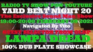 【YARD BEAT NIGHT 20】Navigated by Vito Feat Guest Selector Lampa Dread