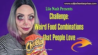 Challenge: Weird Food Combinations that People Love