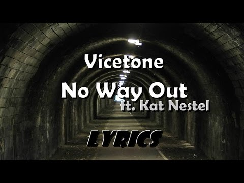 Vicetone ft Kat Nestel  No Way Out  Lyrics