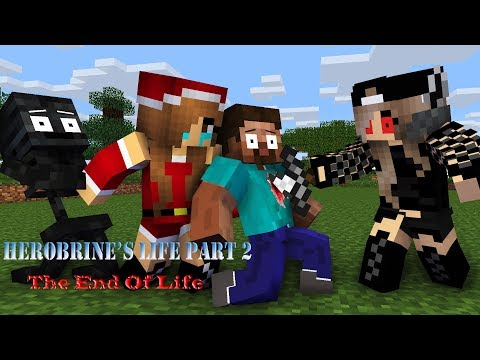Monster School : Herobrine's Life Part 2   The End Of Life - Minecraft Animation