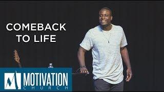Comeback to Life   Pastor Travis Jones