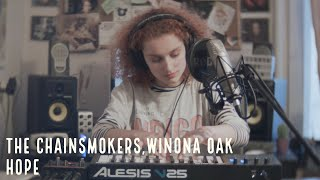 The Chainsmokers ft. Winona Oak - Hope (cover by Jessiah)