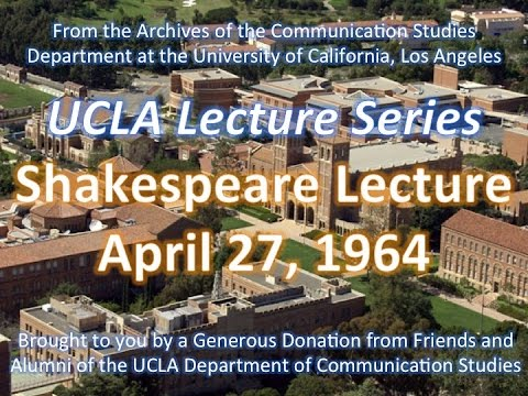 Shakespeare Lecture at UCLA 4/27/1964