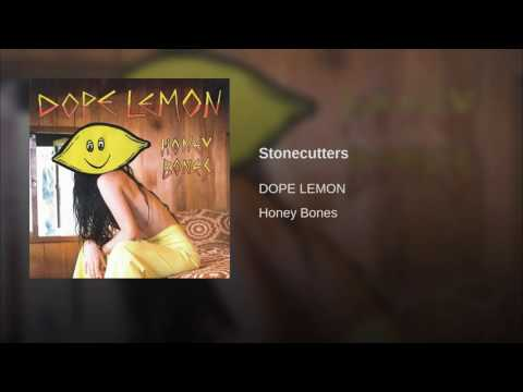 DOPE LEMON - Stonecutters (Angus Stone)