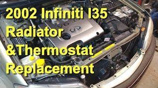 2002 Infiniti I35 Radiator & Thermostat Replacement