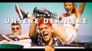 Simon Will - Unsere Dernière (Offizielles Musikvideo) prod. MQN