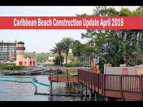 "Disney's Caribbean Beach Construction Update April 2018 ""Live"" Walk Around"