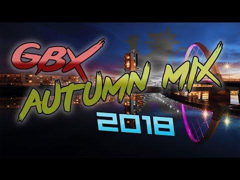 GBX ANTHEMS MIX | AUTUMN 2018 🍂🕺🎵