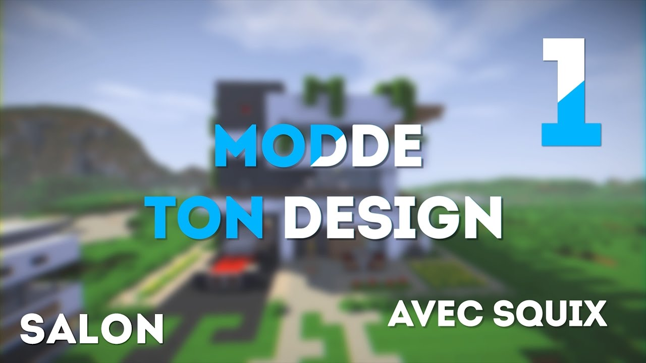 Salon   #1   modde ton design !   youtube