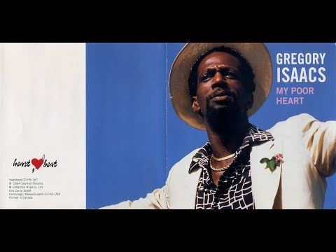 Gregory Isaacs - My Poor Heart (Full Album)